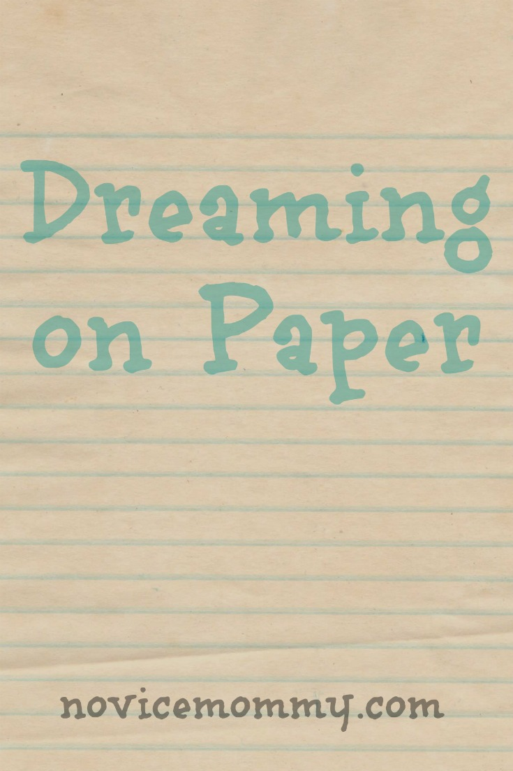 dreams goals diary of a new mommy dreaming on paper do you write your dreams down check out this post to