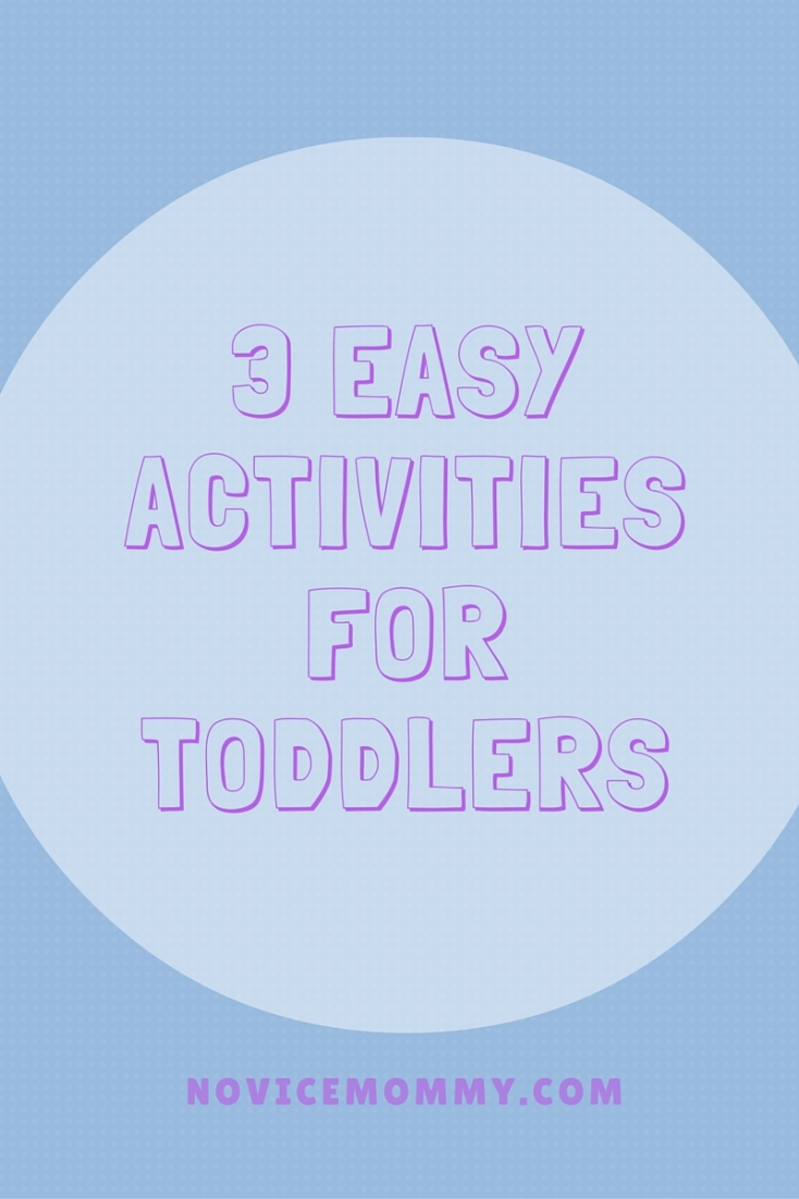 3 Easy Activities for Toddlers (1)