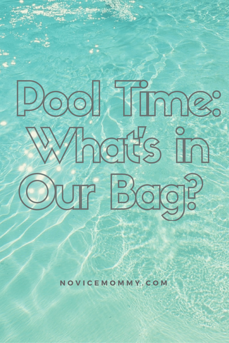 Pool Time: What's in Our Bag?